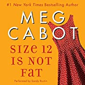Size 12 Is Not Fat: A Heather Wells Mystery | Meg Cabot