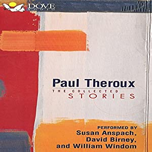 Paul Theroux: The Collected Stories Audiobook