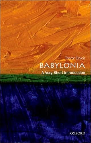 Babylonia: A Very Short Introduction (Very Short Introductions)