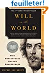 Will in the World - How Shakespeare B...