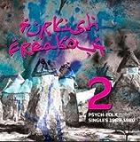 echange, troc Compilation - Turkish Freakout! /Vol. 2