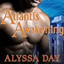 Atlantis Awakening: Warriors of Poseidon, Book 2 Audiobook by Alyssa Day Narrated by Joshua Swanson