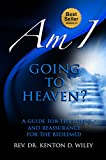 img - for Am I Going to Heaven?: A Step by Step Guide to Reach Heaven (Am I? Book 2) book / textbook / text book