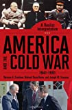 img - for America and the Cold War, 1941-1991 [2 volumes]: A Realist Interpretation (Praeger Security International) book / textbook / text book