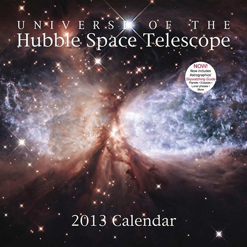 Universe Of The Hubble Space Telescope Wall Calendar 2013