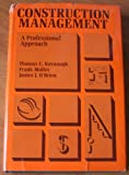 Construction Management: A Professional Approach (McGraw-Hill series in modern structures)
