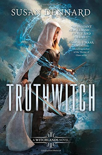 Truthwitch (The Witchlands, #1) - Susan Dennard