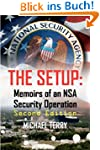 The Setup: Memoirs of an NSA Security...