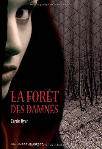 [La] Forêt des damnés