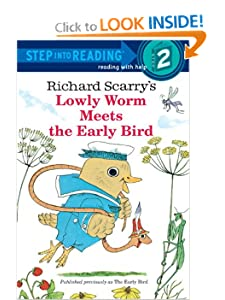 Richard Scarry's The Early Bird (Step-Into-Reading, Step 2) by Richard Scarry