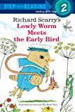 Richard Scarry's The Early Bird (Step-Into-Reading, Step 2) (0679889205) by Scarry, Richard
