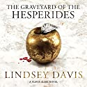 The Graveyard of the Hesperides: Falco: The New Generation (Flavia Albia, Book 4) Audiobook by Lindsey Davis Narrated by Sarah Feathers