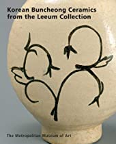 Korean Buncheong Ceramics from the Leeum, Samsung Museum of Art (Metropolitan Museum of Art) Ebook & PDF Free Download