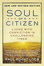 Soul of a Citizen- Living with Conviction in Challenging Times