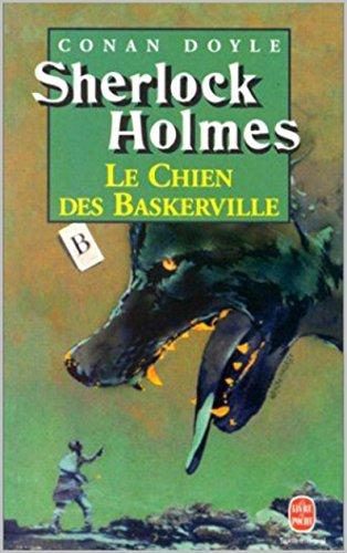 Arther Conan Doyle - Le Chien des Baskerville : édition illustré (French Edition)