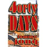 Forty Days: a book by Tommy Jonq ~ Tommy Jonq