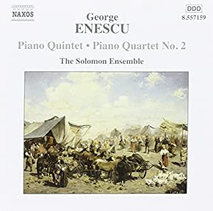 Enescu: Piano Quintet / Piano Quartet, No. 2