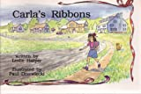 Carla's Ribbons (Kaeden Books)