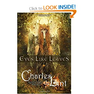 Eyes Like Leaves by Charles de Lint