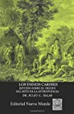 img - for Los indios caribes. Estudio sobre el origen del mito book / textbook / text book