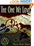 The One We Love: Suspense with a Dash...