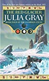 img - for The Red Glacier (Guardian Cycle) (Bk. 4) book / textbook / text book