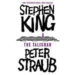 The Talisman: Talisman, Book 1 | Stephen King