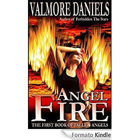 Angel Fire: The First Book of Fallen Angels (English Edition)