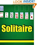 Solitaire Game Player's Guide - Tips,...
