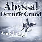 Abyssal - Der tiefe Grund | Andy Lettau