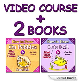 Video Course: How to Draw Cute Fish on Pebbles (2 books + Video Course)