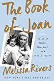 The Book of Joan: Tales of Mirth, Mischief, and Manipulation