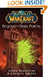 World of Warcraft: Beyond the Dark Po...