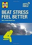 img - for Beat Stress, Feel Better by Steve Baxter (2014-09-04) book / textbook / text book