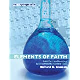 Elements Of Faith: Faith Facts And Learning Lessons On The Periodic Tableby Richard Duncan