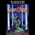 The Vacant Throne: Band of Four, Book 2 (       UNABRIDGED) by Ed Greenwood Narrated by Stuart Langston
