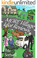 More Village Idiot Reviews (A Laugh Out Loud Comedy Sequel) (The Idiot Reviews Book 4) (English Edition)