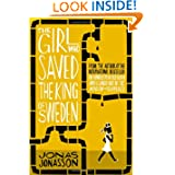 http://www.amazon.co.uk/The-Girl-Saved-King-Sweden/dp/0007557906/ref=sr_1_1?ie=UTF8&qid=1399973666&sr=8-1&keywords=the+girl+who+saved