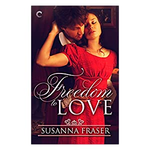 Freedom to Love by Susanna Fraser