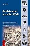 Image de Goldstempel aus aller Welt: Katalog der Gold-Prägezeichen zur schnellen Zuordnung von Kunstwerken u