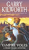 Vampire Volves - A Welkin Weasel Adventure (0552547050) by Garry Kilworth