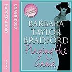 Playing the Game | Barbara Taylor Bradford
