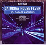 Various Artists Saturday House Fever - 90'S Garage Anthems