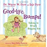 img - for Good-bye, Bumps!: Talking to What's Bugging You book / textbook / text book