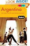 Fodor's Argentina, 6th Edition: with...