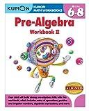 Kumon Pre-Algebra Workbook II (Kumon Math Workbooks)
