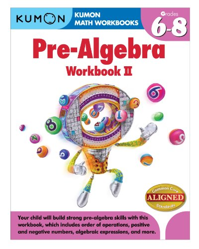 Kumon Pre-Algebra Workbook II (Kumon Math Workbooks)