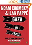 Gaza in Crisis: Reflections on Israel...