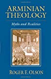 img - for Arminian Theology: Myths and Realities book / textbook / text book