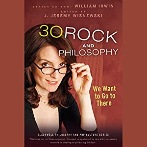 30 Rock and Philosophy Audiobook